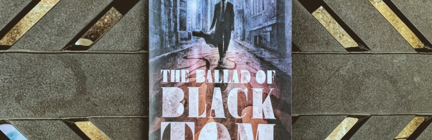 The Ballad of Tom Black