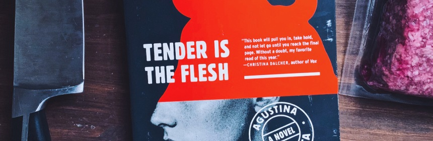 Tender is the Flesh book review