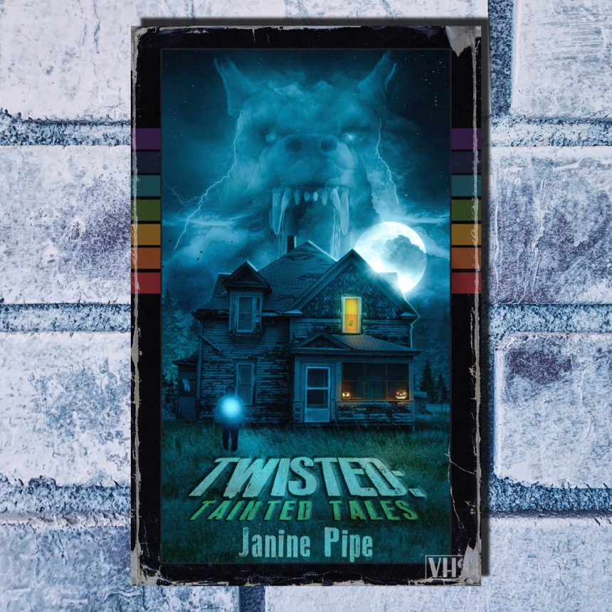 Twisted Tainted Tales Janine Pipe